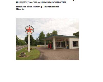 Framsidan på Malmö museers byggnadsminnesutredning av Caltex bensinstation i Mörarp.